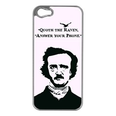 Qouth The Raven   Answer Your Phone  Apple Iphone 5 Case (silver)
