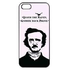 Qouth The Raven   Answer Your Phone  Apple Iphone 5 Seamless Case (black)