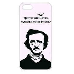 Qouth the Raven...Answer Your Phone. Apple iPhone 5 Seamless Case (White)