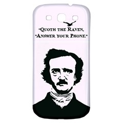 Qouth the Raven...Answer Your Phone. Samsung Galaxy S3 S III Classic Hardshell Back Case