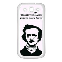 Qouth The Raven   Answer Your Phone  Samsung Galaxy S3 Back Case (white)