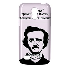 Qouth the Raven...Answer Your Phone. Samsung Galaxy S4 Mini Hardshell Case