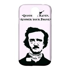 Qouth the Raven...Answer Your Phone. Samsung Galaxy S4 Classic Hardshell Case (PC+Silicone)