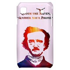 Qouth the Raven...Answer Your Phone (In Color). Samsung Galaxy S i9000 Hardshell Case