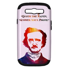 Qouth the Raven...Answer Your Phone (In Color). Samsung Galaxy S III Hardshell Case (PC+Silicone)