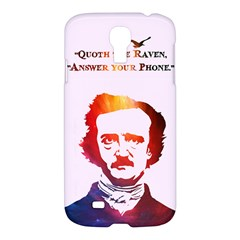 Qouth the Raven...Answer Your Phone (In Color). Samsung Galaxy S4 I9500/I9505 Hardshell Case