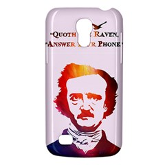 Qouth the Raven...Answer Your Phone (In Color). Samsung Galaxy S4 Mini Hardshell Case