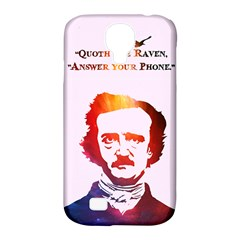 Qouth the Raven...Answer Your Phone (In Color). Samsung Galaxy S4 Classic Hardshell Case (PC+Silicone)
