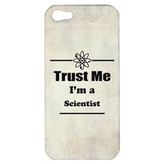 Trust Me I m a Scientist Apple iPhone 5 Hardshell Case