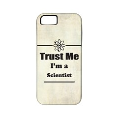 Trust Me I m a Scientist Apple iPhone 5 Classic Hardshell Case (PC+Silicone)