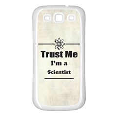 Trust Me I m A Scientist Samsung Galaxy S3 Back Case (white)