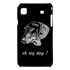 oh my dog ! Samsung Galaxy S i9008 Hardshell Case