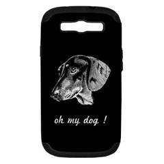 Oh My Dog ! Samsung Galaxy S Iii Hardshell Case (pc+silicone)