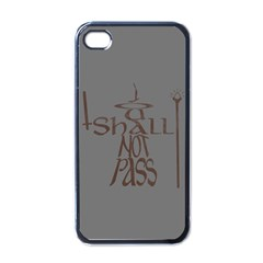 You Shall Not Pass Apple Iphone 4 Case (black)
