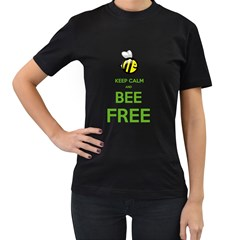 KEEP CALM AND BEE FREE  Womens' Two Sided T-shirt (Black)