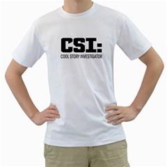 Csi: Cool Story Investigator Mens  T Shirt (white)