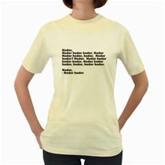 Hodor  Womens  T-shirt (Yellow)