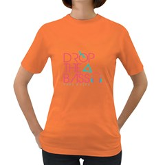 Drop The Bass Womens' T-shirt (Colored)