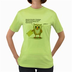 All good...for an owl Womens  T-shirt (Green)