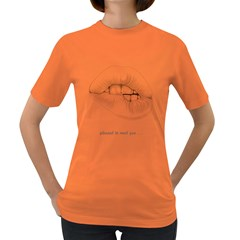 Pleased To Meet You    Womens' T Shirt (colored)