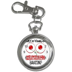 Whats Shakin Bacon? Key Chain & Watch