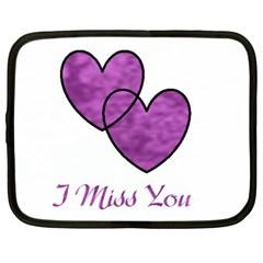 I Miss You Netbook Sleeve (large)