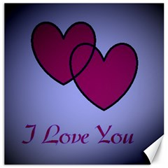 I Love You Canvas 12  X 12  (unframed)