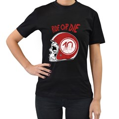 Ride or Die Womens' T-shirt (Black)