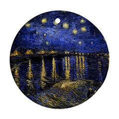 Vincent Van Gogh Starry Night Over The Rhone Round Ornament (Two Sides)