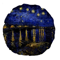 Vincent Van Gogh Starry Night Over The Rhone 18  Premium Round Cushion