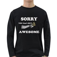 Sorry You Can t Buy Awesome  Men s Long Sleeve T Shirt (dark Colored)