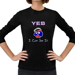 I Can Do It Women s Long Sleeve T-shirt (Dark Colored)