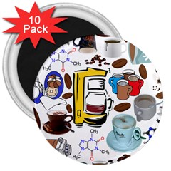 Just Bring Me Coffee 3  Button Magnet (10 pack)