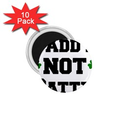 Paddynotpatty 1.75  Button Magnet (10 pack)