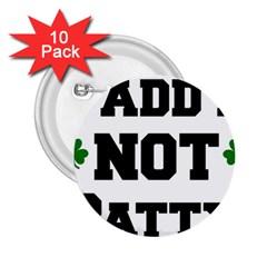 Paddynotpatty 2.25  Button (10 pack)