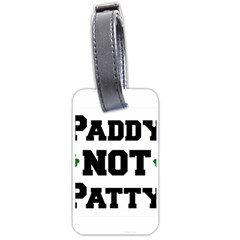 Paddynotpatty Luggage Tag (Two Sides)