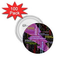Pain Pain Go Away 1 75  Button (100 Pack)