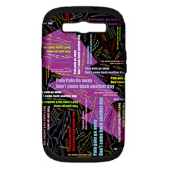 Pain Pain Go Away Samsung Galaxy S Iii Hardshell Case (pc+silicone)