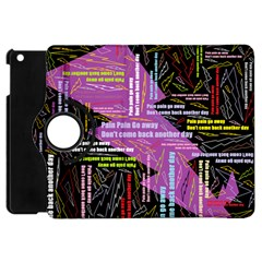 Pain Pain Go Away Apple iPad Mini Flip 360 Case