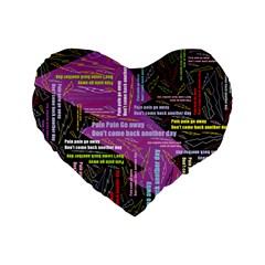 Pain Pain Go Away 16  Premium Heart Shape Cushion