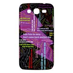 Pain Pain Go Away Samsung Galaxy Mega 5.8 I9152 Hardshell Case