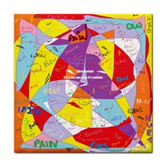 Ain t One Pain Ceramic Tile