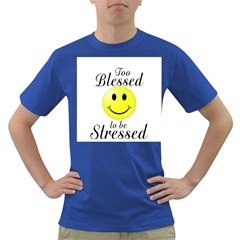 To Blessed To Be Stressed Men s T-shirt (Colored)