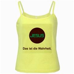 Jesus Das Ist Die Wahrheit Yellow Spaghetti Tank