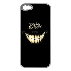 We Are All Mad Here Apple iPhone 5 Case (Silver)