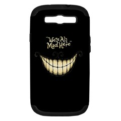 We Are All Mad Here Samsung Galaxy S III Hardshell Case (PC+Silicone)