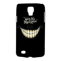 We Are All Mad Here Samsung Galaxy S4 Active (i9295) Hardshell Case