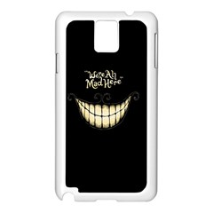 We Are All Mad Here Samsung Galaxy Note 3 N9005 Case (White)