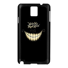 We Are All Mad Here Samsung Galaxy Note 3 N9005 Case (Black)