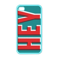 Hey Apple Iphone 4 Case (color)
